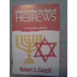 Image for Understanding the Book of Hebrews: An Inspirational Commentary