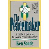 Image for The Peacemaker: A Biblical Guide to Resolving Personal Conflict