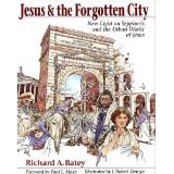 Image for Jesus & the Forgotten City: New Light on Sepphoris and the Urban World of Jesus