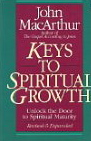 Image for Keys to Spiritual Growth: Unlock the Door to Spiritual Maturity