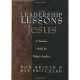Image for The Leadership Lessons of Jesus: A Timeless Model for Today's Leaders