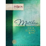 Image for Matthew: Our Loving King (The Passion Translation)