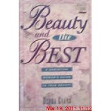 Image for Beauty and the Best: A Christian Woman's Guide To True Beauty