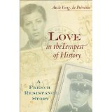 Image for Love in the Tempest of History: A French Resistance Story