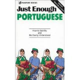 Image for Just Enough Portuguese: How to Get By and Be Easily Understood