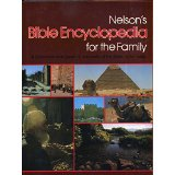 Image for Nelson's Bible Encyclopedia for the Family: A Comprehensive Guide to the World of the Bible