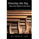 Image for Clearing the Fog From the Pulpit to the Pew