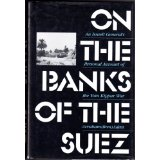 Image for On the Banks of the Suez: An Israeli General's Personal Account of the Yom Kippur War