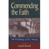 Image for Commending the Faith: The Preaching of D.L. Moody