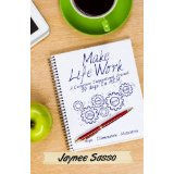 Image for Make Life Work: A Caregivers Inspirational Journal: 30 Days in H.I.M.