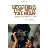 Image for Decoding the New Taliban: Insights from the Afghan Field