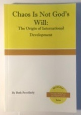 Chaos Is Not God's Will: The Origin of International Development