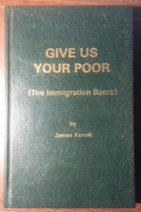 Image for Give Us Your Poor (The Immigration Bomb)