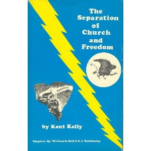 Image for The Separation of Church and Freedom: A War Manual for Christian Soldiers