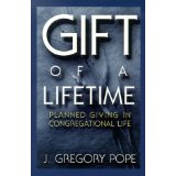 Image for Gift of a Lifetime: Planned Giving in Congregational Life