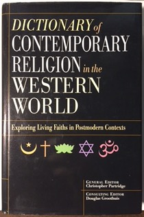 Image for Dictionary of Contemporary Religion in the Western World: Exploring Living Faiths in Postmodern Contexts