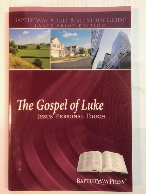 Image for The Gospel of Luke: Jesus' Personal Touch (BaptistWay Adult Bible Study Guide) Large Print Edition