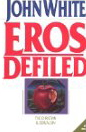 Image for Eros Defiled: The Christian and Sexual Sin