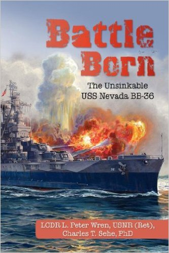 Image for Battle Born: The Unsinkable USS Nevada BB-36