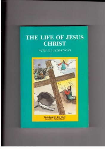 Image for The Life of Jesus Christ (with illustrations)
