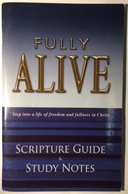 Image for Fully Alive: Step into life of freedom and fullness in Christ (Scripture Guide & Study Notes)