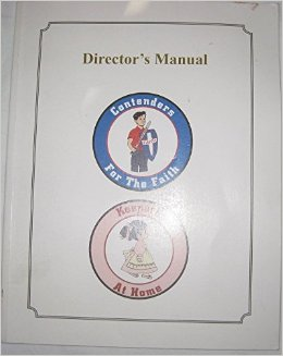 Image for Director's Manual for Keepers at Home and Contenders for the Faith