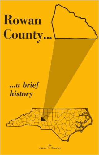 Image for Rowan County... a brief history