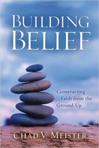 Image for Building Belief: Constructing Faith from the Ground Up