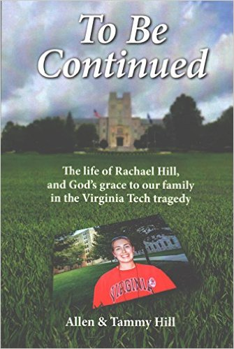 Image for To Be Continued: The Life of Rachael Hill,and God's grace to our family
