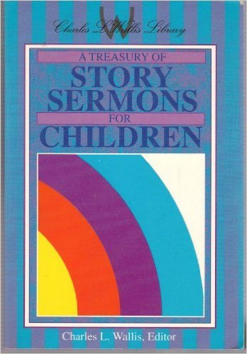 Image for Treasury of Story Sermons for Children