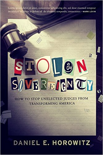 "Image for Stolen Sovereignty: How to Stop Unelected Judges From Transforming America (""ADVANCE READER'S COPY"")"