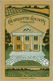 Image for Charlotte County Virginia: Historical, Statistical and Present Attractions