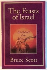 Image for The Feasts of Israel: Seasons of the Messiah