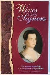 Image for Wives of the Signers: The Women Behind the Declaration of Independence