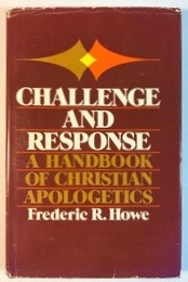 Image for Challenge and Response: A Handbook of Christian Apologetics