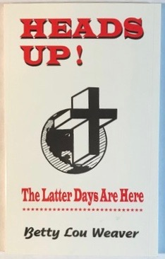 Image for Heads Up!: The Latter Days Are Here