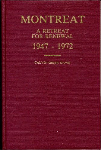 Image for Montreat: A Retreat For Renewal, 1947-1972