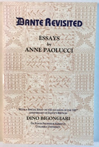 Dante Revisited: Essays by Anne Paolucci