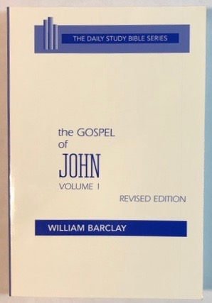 Image for The Gospel of John, Volume One, Chapters 1 to 7 (The Daily Study Bible Series)