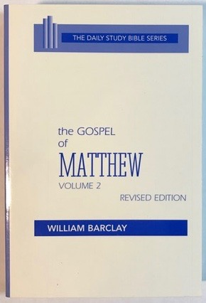 Image for The Gospel of Matthew: Vol. 2, Chapters 11-28 (The Daily Study Bible Series, Revised Edition)