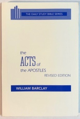 Image for The Acts of the Apostles (Daily Study Bible Series)