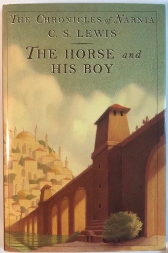 Image for The Horse and His Boy (Chronicles of Narnia)