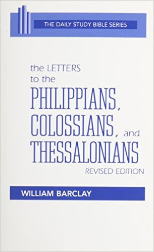 Image for The Letters to the Philippians, Colossians, and Thessalonians (Daily Study Bible Series)