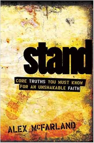 Image for STAND: Core Truths You Must Know for an Unshakable Faith