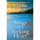 Image for Songs of a Seeking Heart: 90 Devotions on Psalms from Our Daily Bread
