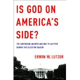 Image for Is God On America's Side: The Surprising Answer And Why It Matters During This Election Season