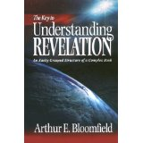 Image for The Key To Understanding Revelation: An Easily Grasped Structure Of A Complex Book