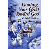 Image for Guiding Your Child Toward God