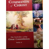 Image for Commands of Christ: the Curriculum of the Great Commission, Series 4