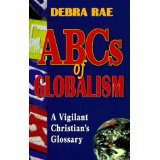 Image for The ABCs of Globalism: A Vigilant Christian's Glossary